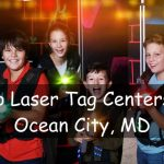4 Amazing Laser Tag Centers In Ocean City, MD