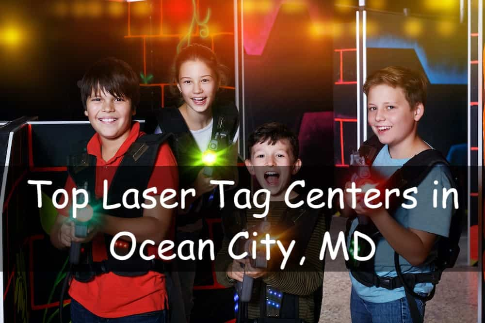 laser tag ocean city md